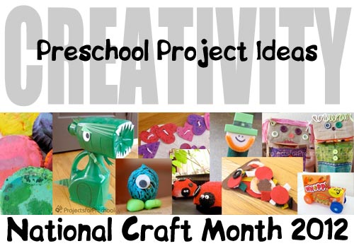 National Craft Month 2012 Preschool Crafting Inspiration