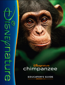 Chimpanzee teacher guide from Disneynature