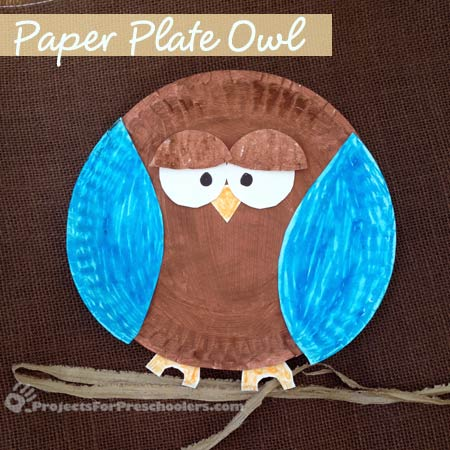 Paper Plate Owl & Paper plate owl craft - Projects for Preschoolers